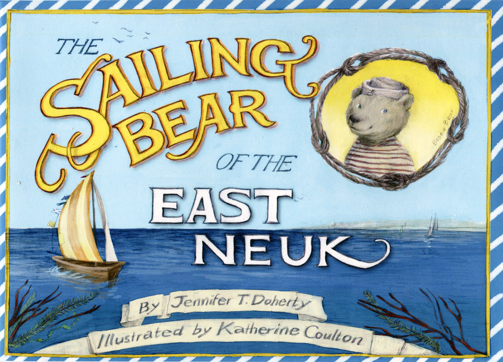 The Sailing BearOf East Neuk Front Cover